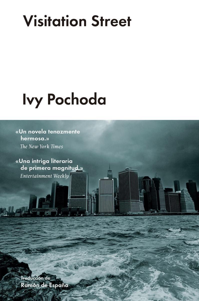 La huella de los libros: VISITATION STREET - Ivy Pochoda