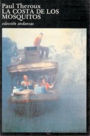 Un libro al día: Colaboración: La costa de los mosquitos, de Paul ...
